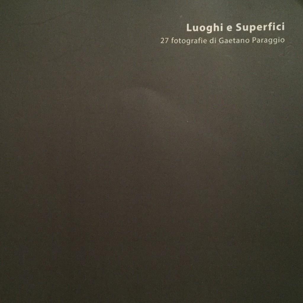 """Gaetano Paraggio, """"Luoghi e superfici"""", Pressup-Roma, 2015"""